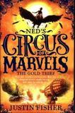 Ned's Circus Of Marvels - The Gold Thief