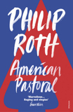 American Pastoral: Winner of the Pulitzer Prize 1998
