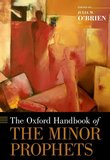 The Oxford Handbook of the Minor Prophets