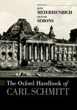 The Oxford Handbook of Carl Schmitt