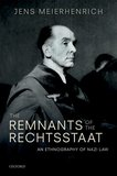 The Remnants of the Rechtsstaat: An Ethnography of Nazi Law