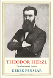Theodor Herzl - The Charismatic Leader