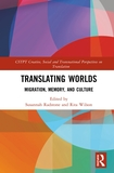 Translating Worlds: Migration, Memory, and Culture