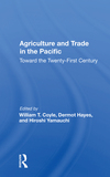 Agriculture And Trade In The Pacific: Toward The Twenty-first Century