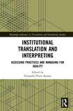 Institutional Translation and Interpreting: Assessing Practices and Managing for Quality