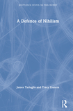 A Defence of Nihilism
