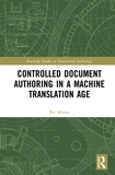 Controlled Document Authoring in a Machine Translation Age