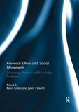 Research Ethics and Social Movements: Scholarship, Activism and Knowledge Production