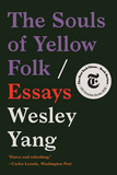 The Souls of Yellow Folk - Essays