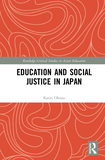 Education and Social Justice in Japan: Social Inequality, Transnationalism and Multiculturalisms