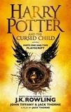 Harry Potter and the Cursed Child - Parts One and Two. Pts.1 + 2: The eighth story. Nineteen years later. The Official Script Book of the Original West End Production