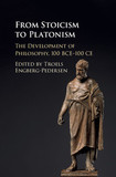 From Stoicism to Platonism: The Development of Philosophy, 100 BCE-100 CE