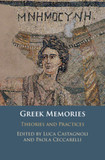 Greek Memories: Theories and Practices