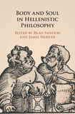 Body and Soul in Hellenistic Philosophy