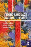Second Language Learning Theories: Fourth Edition
