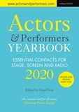 Actors' and Performers' Yearbook 2020: Essential Contacts for Stage, Screen and Radio