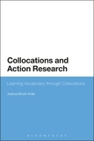 Collocations and Action Research: Learning Vocabulary through Collocations