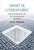 What is Literature?: An Anthology of Criticism and Theory