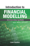 Introduction To Financial Modelling: How to Excel at Being a Lazy (That Means Efficient!) Modeller