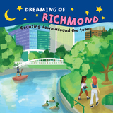 Dreaming of Richmond: Counting Down Around the Town