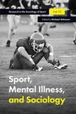 Sport, Mental Illness and Sociology