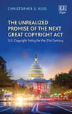 The Unrealized Promise of the Next Great Copyrig - U.S. Copyright Policy for the 21st Century: U.S. Copyright Policy for the 21st Century