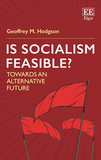 Is Socialism Feasible?: Towards an Alternative Future
