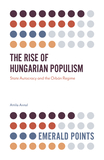 The Rise of Hungarian Populism: State Autocracy and the Orbán Regime