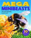 Mega Books - Mini Beasts: With Easy-To-Read Text and 30 Colorful Stickers