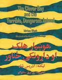 The Clever Boy and the Terrible Dangerous Animal: English-Pashto Edition