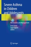 Severe Asthma in Children and Adolescents: Mechanisms and Management