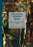 The Prosody of Dubbed Speech: Beyond the Character's Words