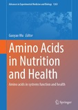 Amino Acids in Nutrition and Health: Amino acids in systems function and health