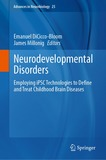 Neurodevelopmental Disorders: Employing iPSC Technologies to Define and Treat Childhood Brain Diseases