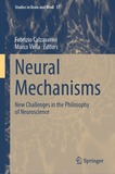 Neural Mechanisms: New Challenges in the Philosophy of Neuroscience