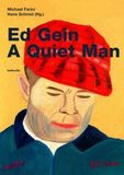 Ed Gein: A Quiet Man