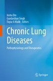 Chronic Lung Diseases: Pathophysiology and Therapeutics