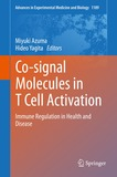 Co-signal Molecules in T Cell Activation: Immune Regulation in Health and Disease