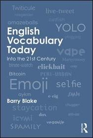English Vocabulary Today: Into the 21st Century