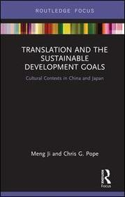 Translation and the Sustainable Development Goals: Cultural Contexts in China and Japan