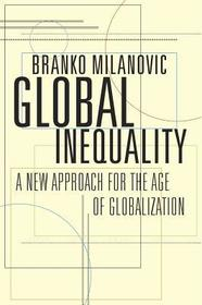 Global Inequality ? A New Approach for the Age of Globalization