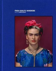 Frida Kahlo: Making Her Self Up: Making Her Self Up